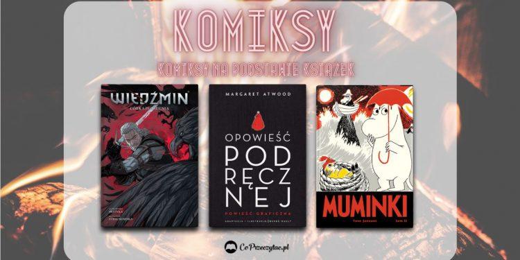 Komiksy na podstawie książek