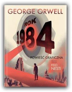 Rok 1984 w wersji ilustrowanej znajdziesz na TaniaKsiazka.pl
