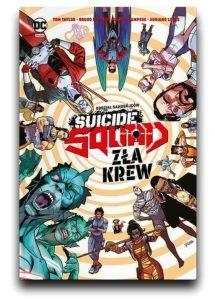 Sierpniowe zapowiedzi komiksowe 2021: Suicide Squad. Zła Krew znajdziesz na TaniaKsiazka.pl