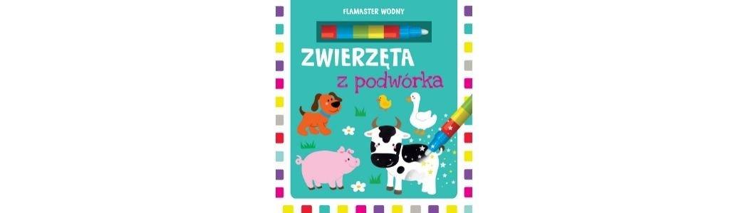 Zwierzęta z podwórka Sprawdź na TaniaKsiazka.pl >>