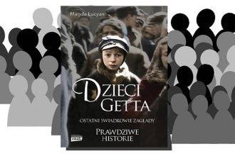 Dzieci getta znajdziesz na taniaksiazka.pl