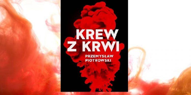 Krew z krwi poleca taniaksiazka.pl