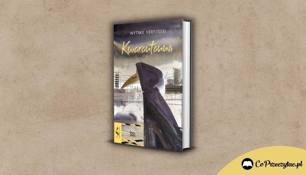 Kwarantanna Wytske Versteeg - Seria z Żurawiem