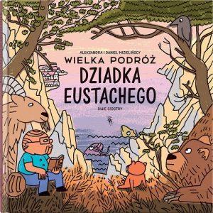 Wielka podróż dziadka Eustachego - komiks dla dzieci, okładka