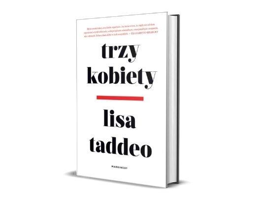 Lisa Taddeo Trzy kobiety