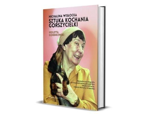 Violetta Ozminkowski Michalina Wisłocka. Sztuka kochania gorszycielki