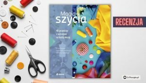 Magia szycia - recenzja książki