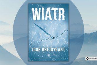 Wiatr Igora Brejdyganta - zapowiedź nowego górskiego kryminału