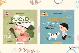 Pucio - nowe książeczki Pucio chce siusiu Pucio zostaje kucharzem