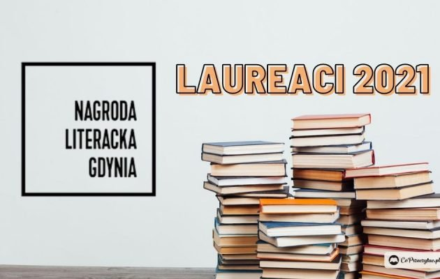 Nagroda Literacka Gdynia 2021 - laureaci