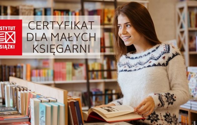 Certyfikat dla małych księgarni - nowy program dotacyjny Certyfikat dla małych księgarni