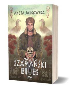 Sierpniowe zapowiedzi fantasy 2021: Książki Szamański blues szukaj na TaniaKsiazka.pl