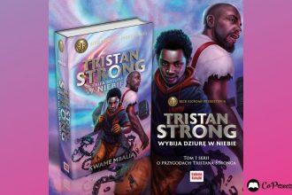 Tristan Strong - fragment książki Tristan Strong