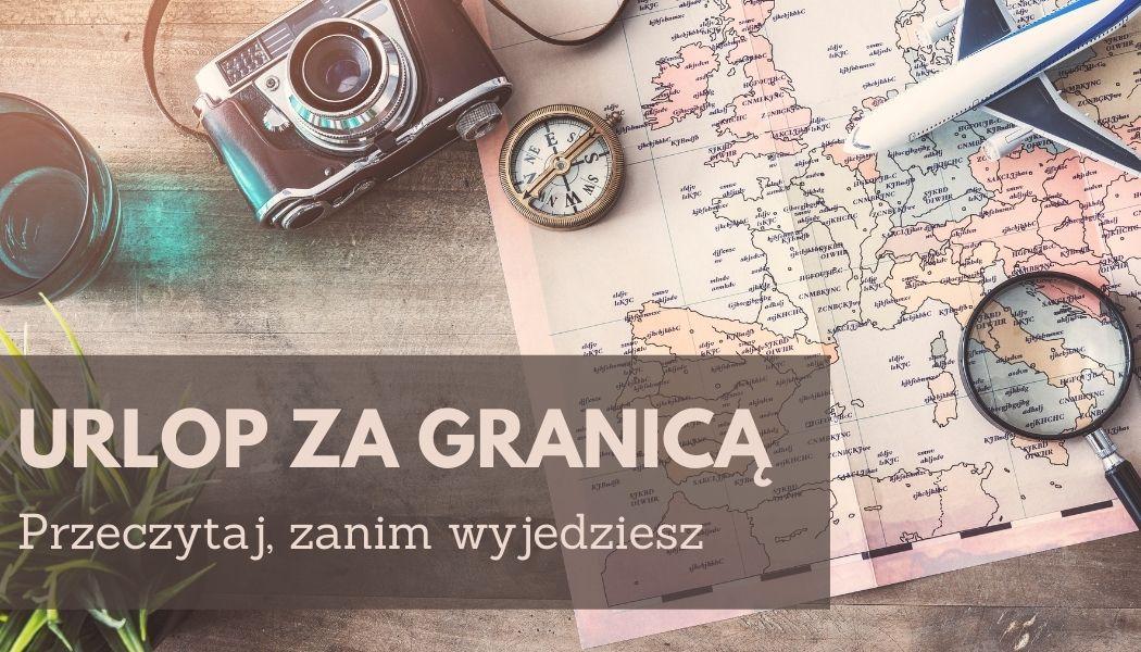 Urlop za granicą. Przeczytaj, zanim wyjedzisz Sprawdź na TaniaKsiazka.pl >>