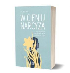 Książkę W cieniu narcyza znajdziesz na TaniaKsiazka.pl