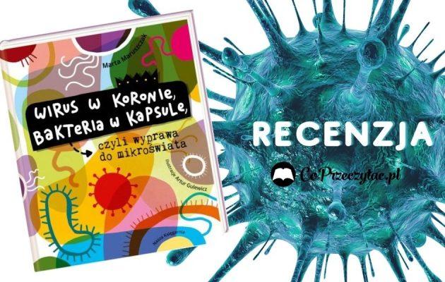 Wirus w koronie, bakteria w kapsule - recenzja Wirus w koronie, bakteria w kapsule (2)
