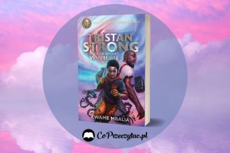 Tristan Strong wybija dziurę w niebie Kwame Mbalia - zapowiedź Tristan Strong wybija dziurę w niebie