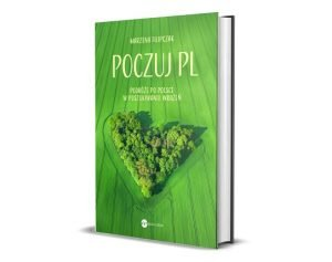 Poczuj PL - gdzie pojechać w Polskę jesienią?