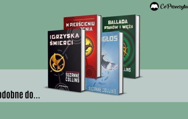 Książki podobne do Igrzysk Śmierci - zestawienie