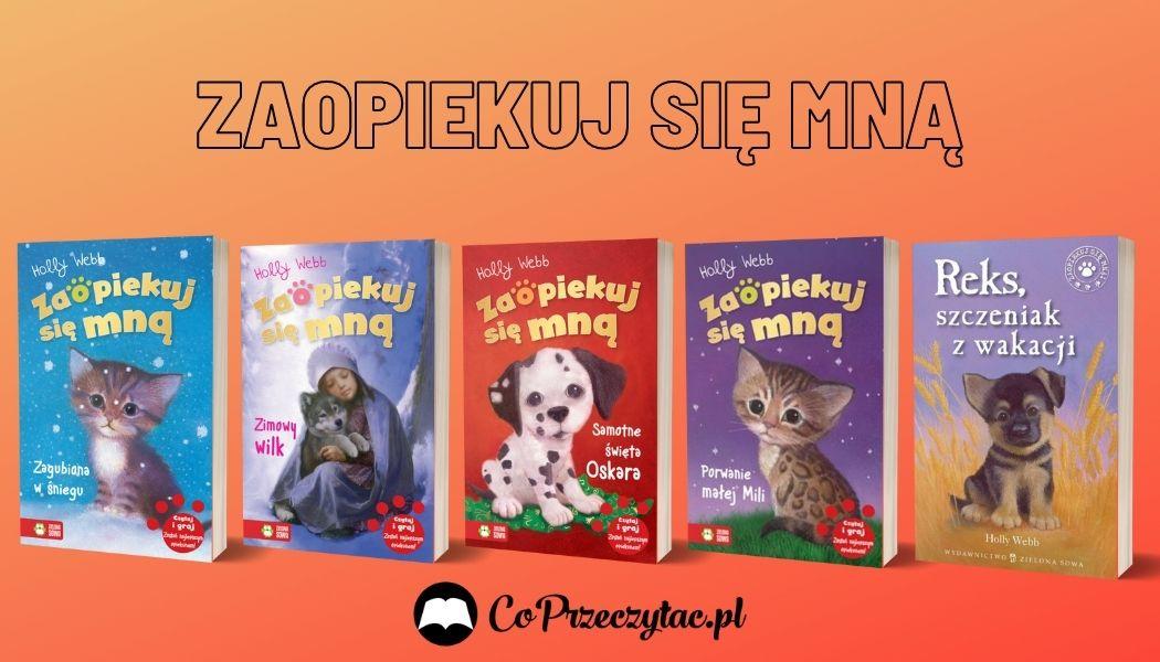 Zaopiekuj się mną Sprawdź na TaniaKsiazka.pl >>