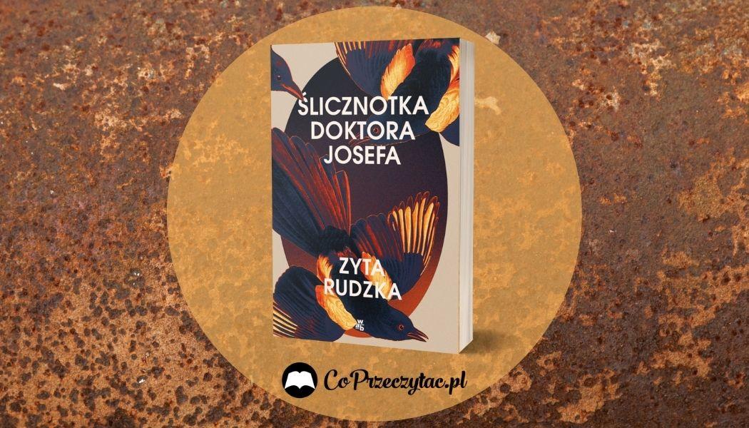Ślicznotka Doktora Josefa Sprawdź na TaniaKsiazka.pl >>