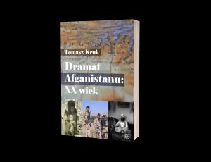 Dramat Afganistanu: XX wiek Sprawdź na TaniaKsiazka.pl >>
