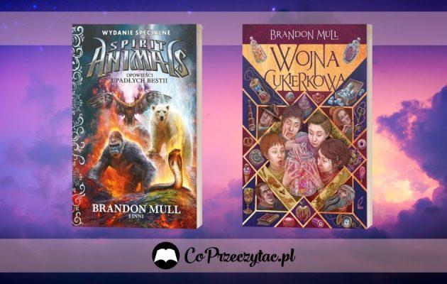 Brandon Mull powraca! Opowieści Upadłych Bestii i Wojna Cukierkowa już niebawem! Brandon Mull