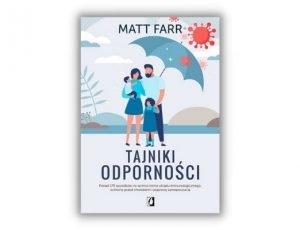 Matt Farr Tajniki odporności