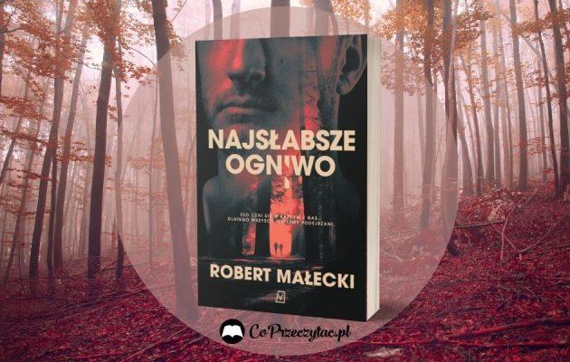 Najsłabsze ogniwo - nowość od Roberta Małeckiego Najsłabsze ogniwo