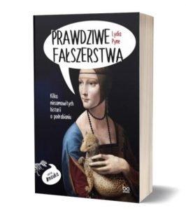 Książkę Prawdziwe fałszerstwa znajdziesz na TaniaKsiazka.pl
