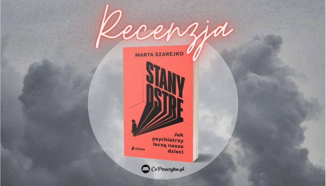 Stany ostre – książki szukaj na TaniaKsiazka.pl