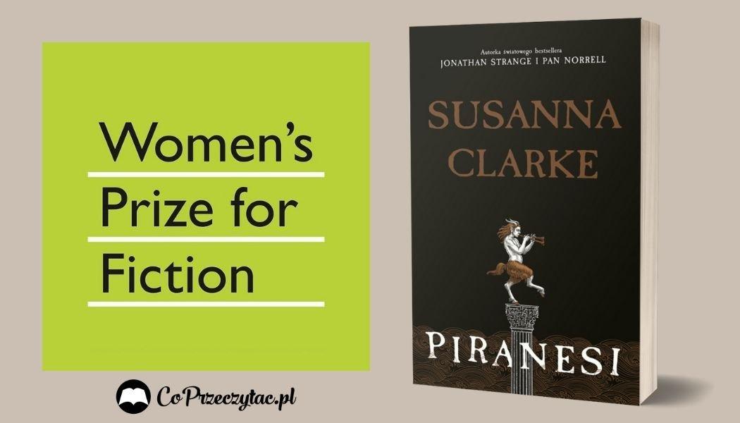 Women's Prize for Fiction Piranesi Sprawdź na TaniaKsiazka.pl >>