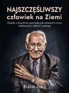 Najszczęśliwszy człowiek na Ziemi - znajdziesz na taniaksiazka.pl
