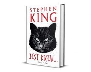 Jest krew... opowiadania Stephena Kinga