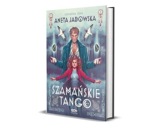 Szamańskie tango Anety Jadowskiej - Szamańska seria