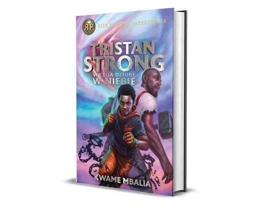 Tristan Strong wybija dziurę w niebie - fantasy dla młodzieży