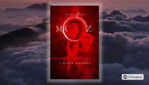 Będzie ekranizacja Czarnej Madonny Remigiusza Mroza!