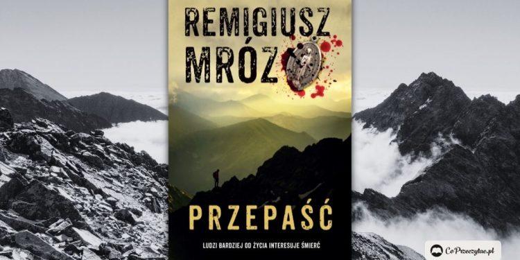 Przepaść - Remigiusz Mróz po raz siódmy wraca do komisarza Frosta
