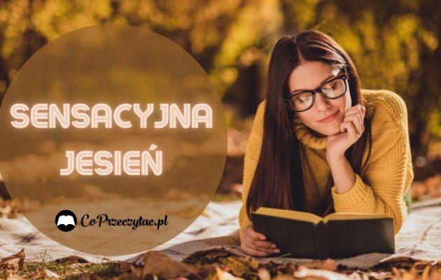 Sensacyjna jesień - kryminał, sensacja, thriller Sensacyjna jesień