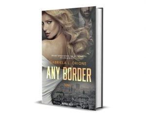 Any Border, Gabriela L. Orione