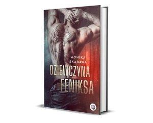 Dziewczyna Feniksa,Monika Skabara