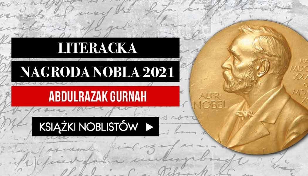 Literacka Nagroda Nobla Książki Noblistów znajdziesz na TaniaKsiazka.pl >>