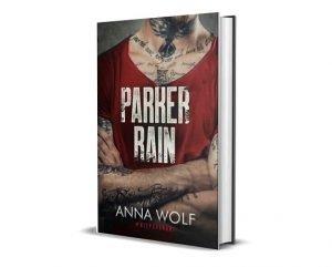 Romanse i erotyki na jesień: Parker Rain,nowa książka Anny Wolf